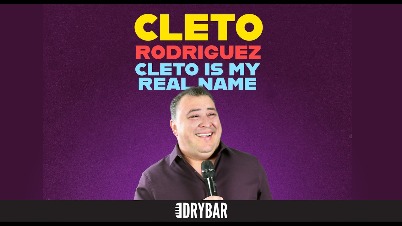 Cleto Rodriguez: Cleto is My Real Name
