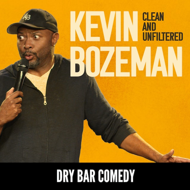 Kevin Bozeman: Clean and Unfiltered