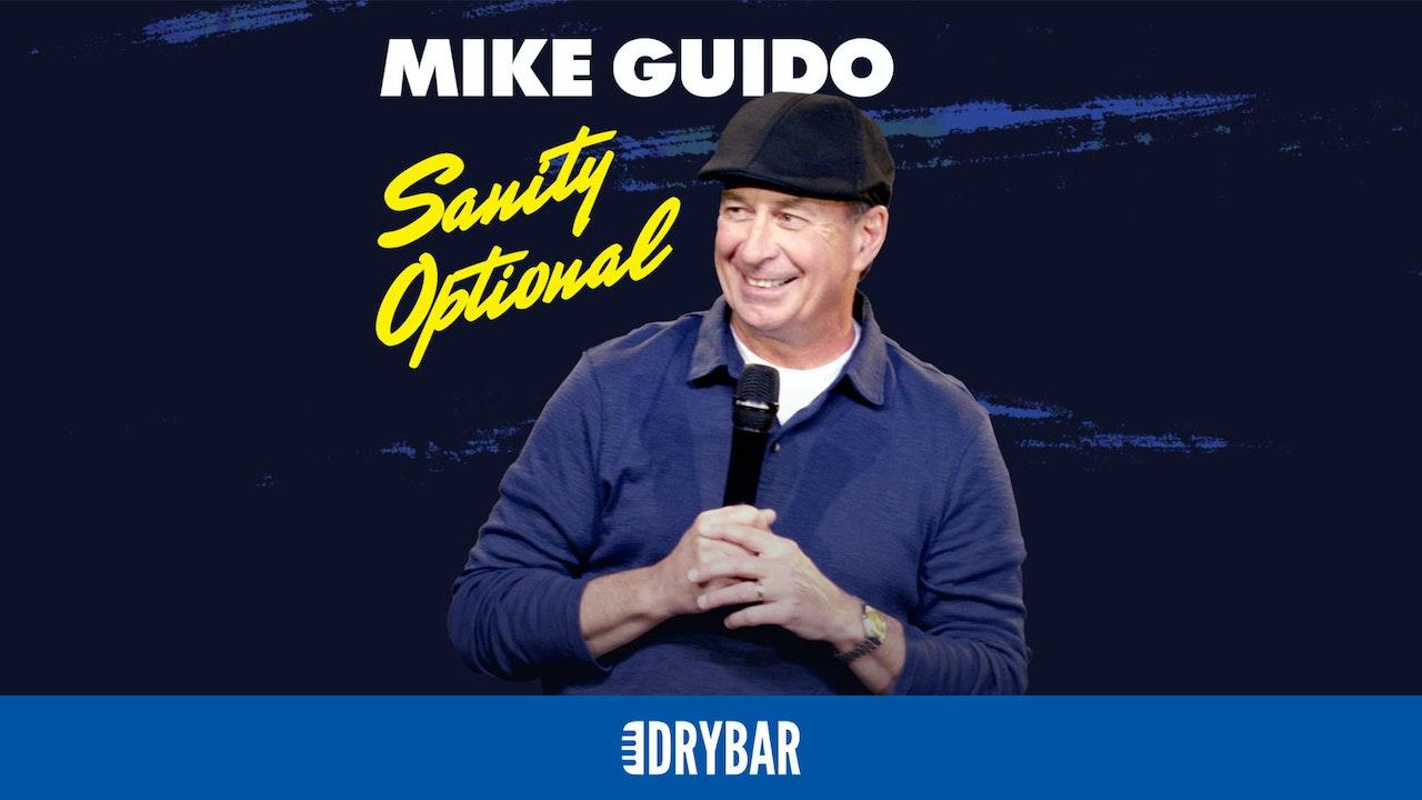 Mike Guido: Sanity Optional