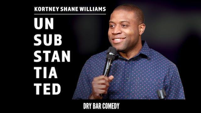 Kortney Shane Williams: Unsubstantiated