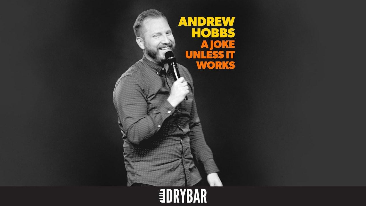 Andrew Hobbs: A Joke Unless It Works
