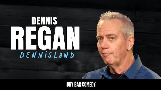 Dennis Regan: DennisLand