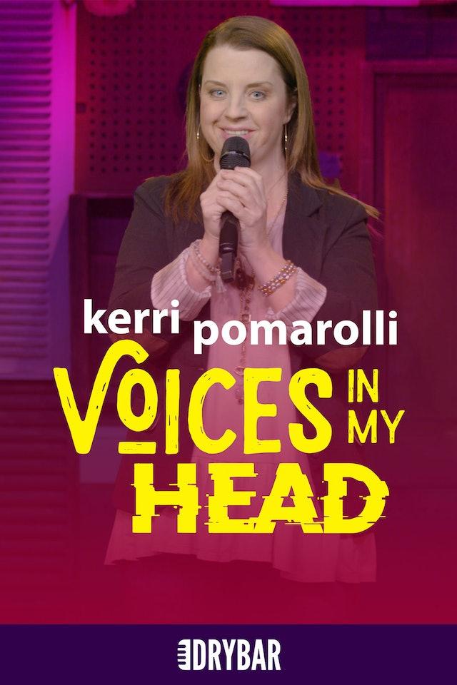 Kerri Pomarolli: Voices In My Head