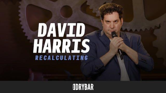 David Harris: Recalculating