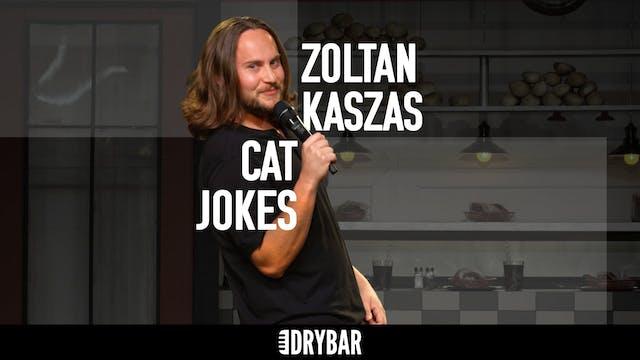 Zoltan Kaszas: Cat Jokes