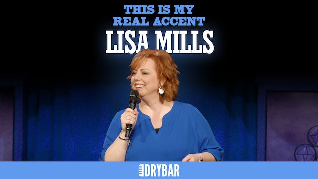 Lisa Mills: This is My Real Accent