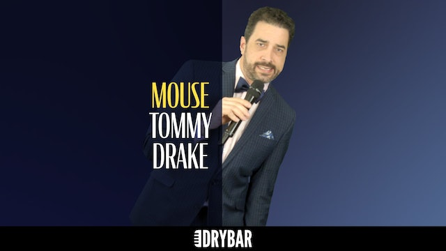 Tommy Drake: Mouse