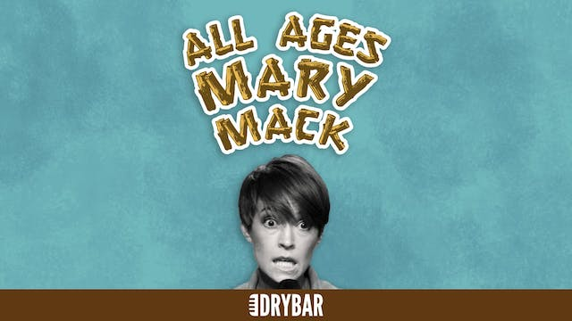 Mary Mack: All Ages