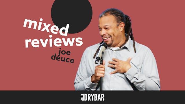 Joe Deuce: Mixed Reviews