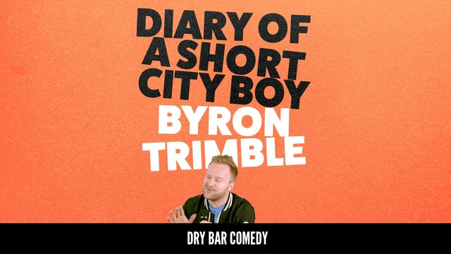 Byron Trimble: Diary of A Short City Boy