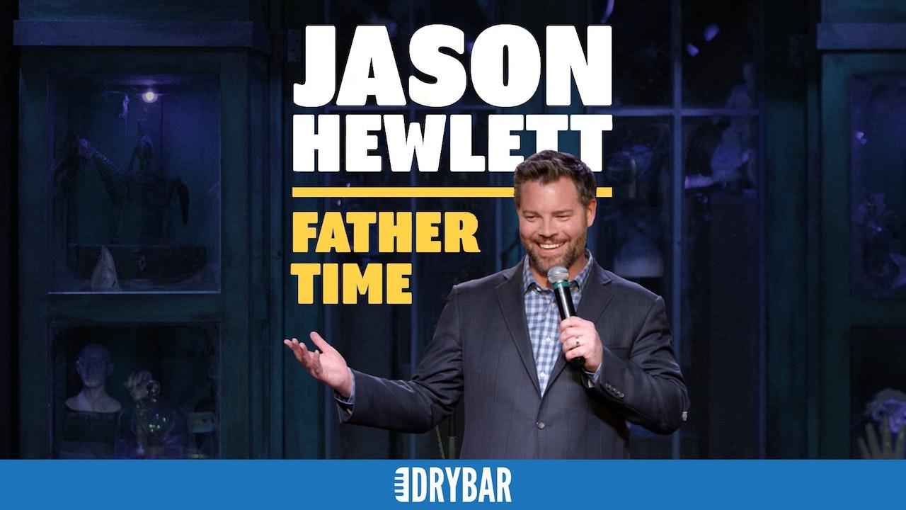 Jason Hewlett: Father Time