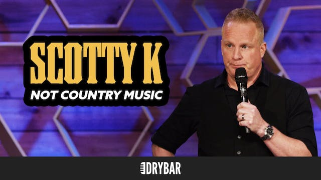 3. - Scotty K.: Not Country Music