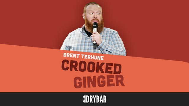 Brent Terhune: Crooked Ginger
