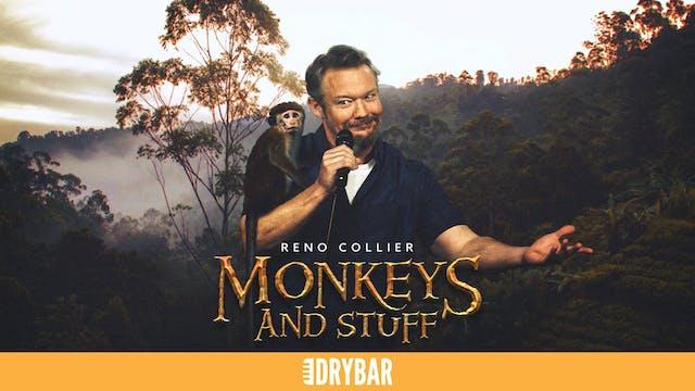 Reno Collier: Monkey's and Stuff