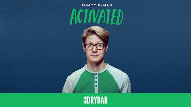 Tommy Ryman: Activated