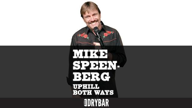 Mike Speenberg: Uphill Both Ways