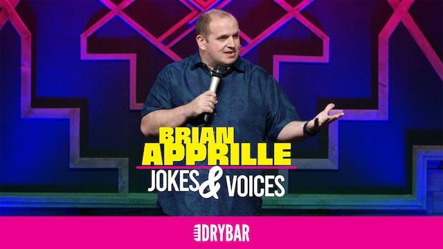 Brian Apprille: Jokes & Voices