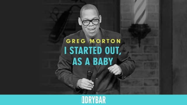 Greg Morton: I Started Out, As A Baby