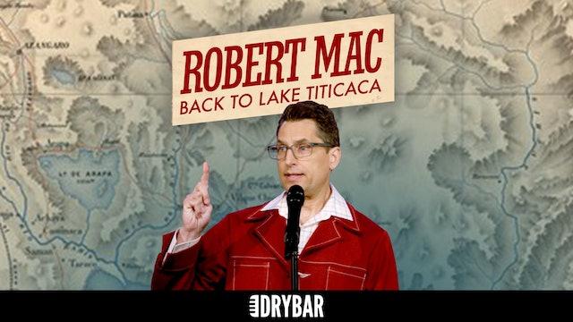 Robert Mac: Back to Lake Titicaca