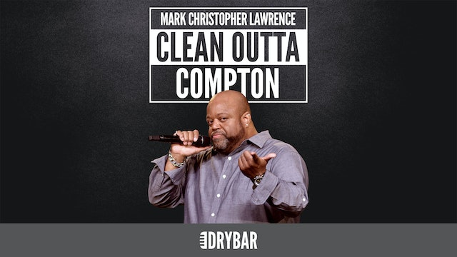 Mark Christopher Lawrence: Clean Outta Compton