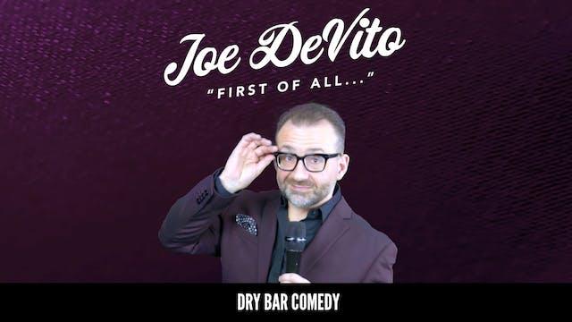 Joe Devito: First of All...