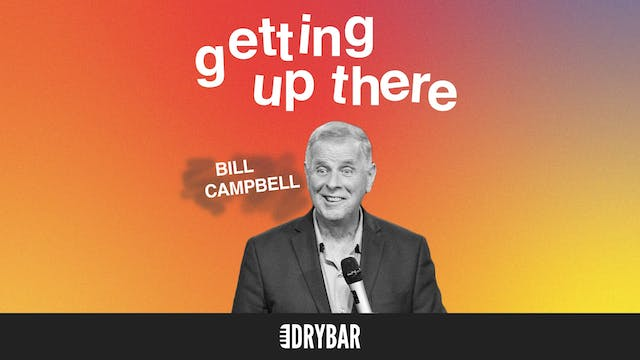 Bill Campbell: Getting Up There