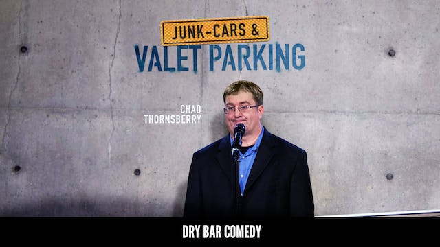 Chad Thornsberry: Junk-Cars and Valet...