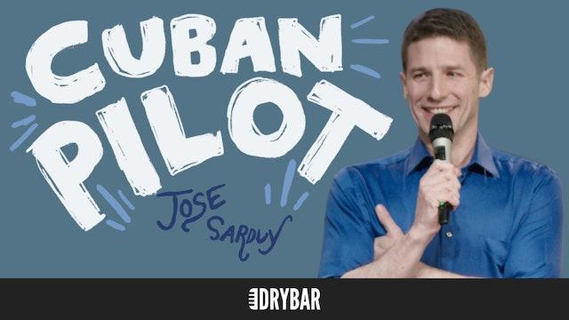 Jose Sarduy: Cuban Pilot