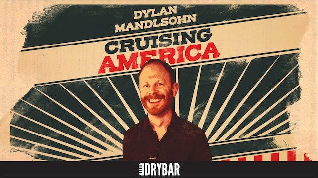 Dylan Mandlsohn: Cruising America