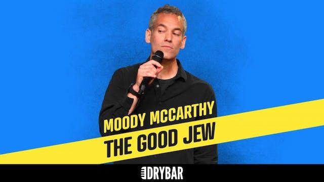 Moody McCarthy: The Good Jew