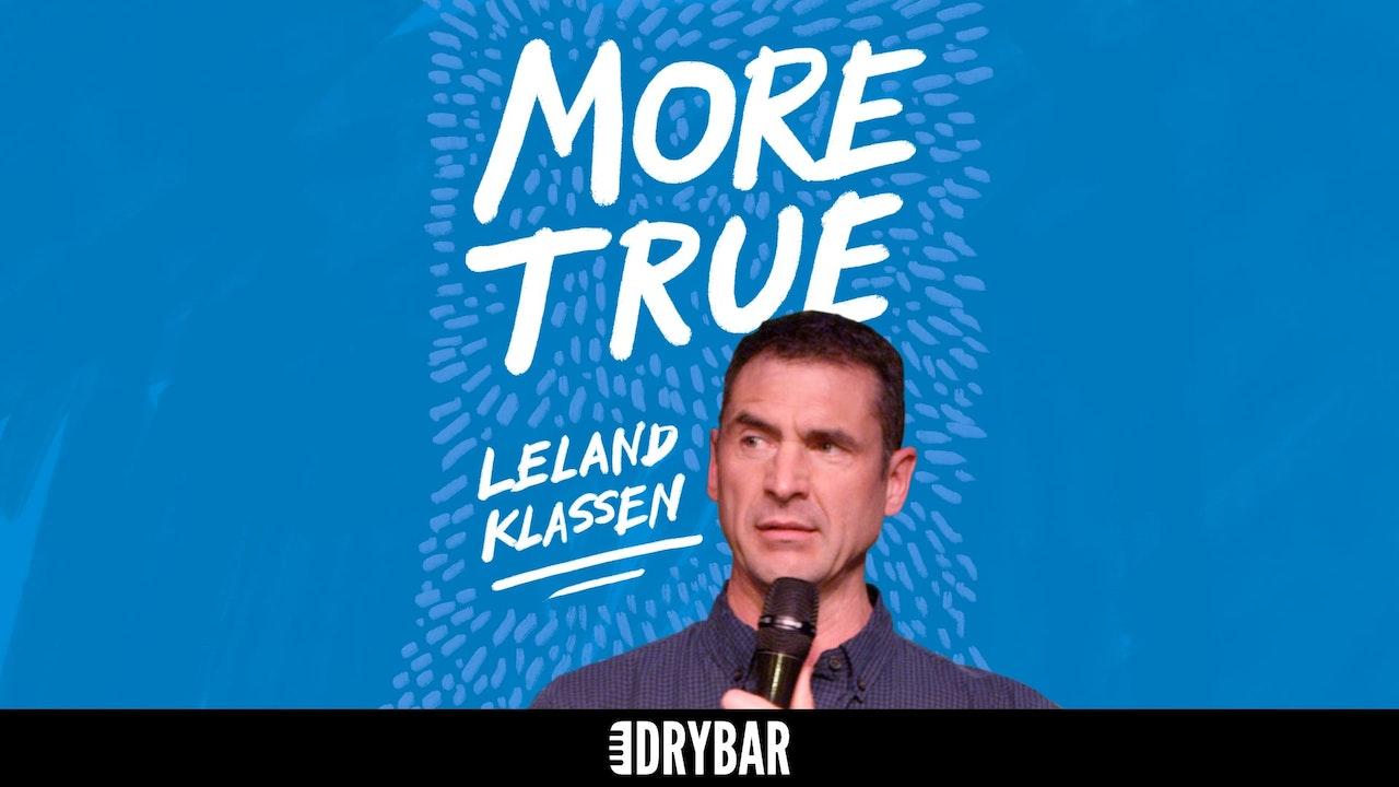 Leland Klassen: More True