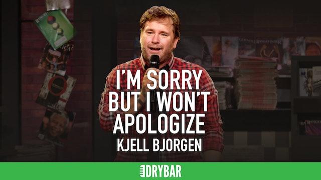 Kjell Bjorgen: I'm Sorry, But I Won't Apologize
