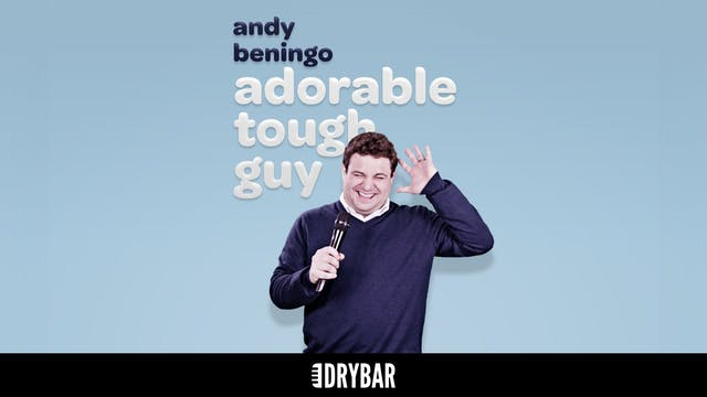 Andy Beningo: Adorable Tough Guy