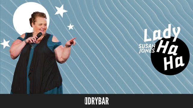 Susan Jones: Lady Ha Ha