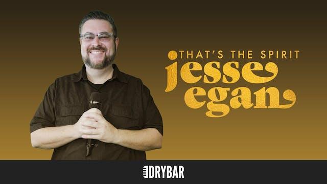 Jesse Egan: That's The Spirit