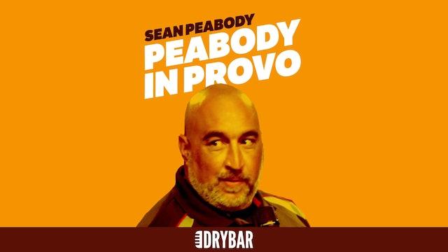 Sean Peabody: Peabody in Provo