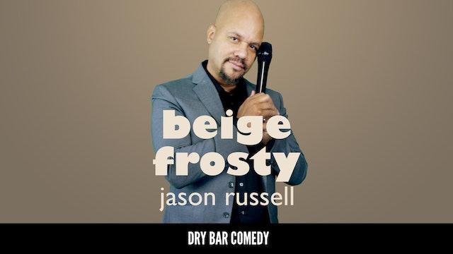 Jason Russell: Beige Frosty