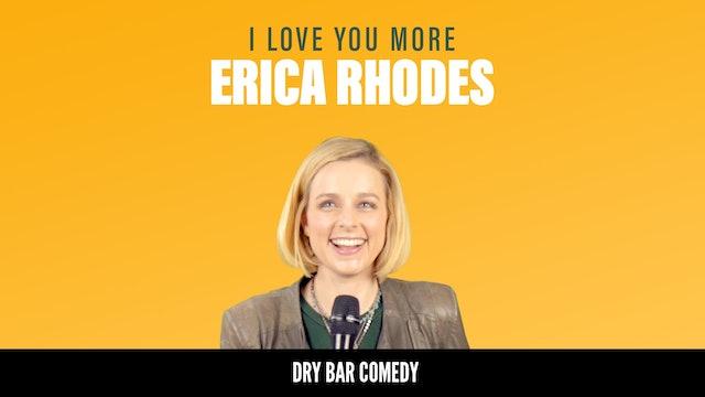 Erica Rhodes: I Love You More