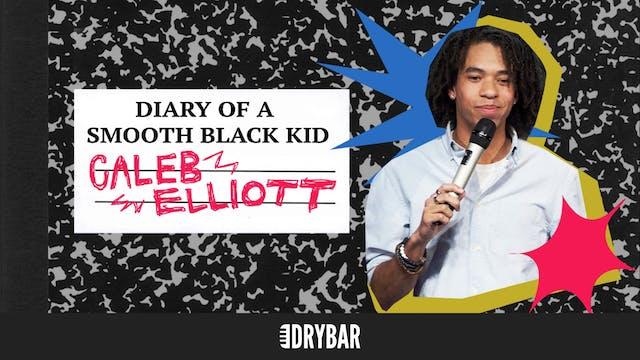 Caleb Elliott: Diary of a Smooth Blac...