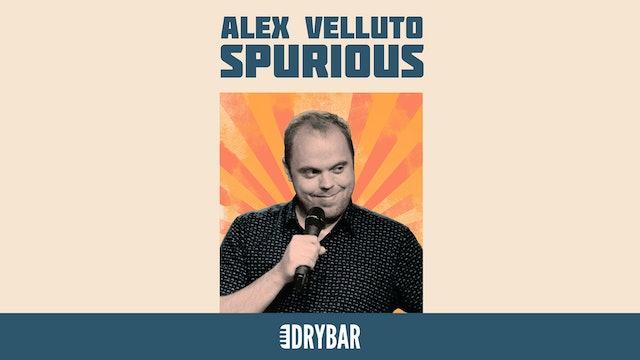 Alex Velluto: Spurious
