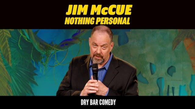 Jim McCue: Nothing Personal