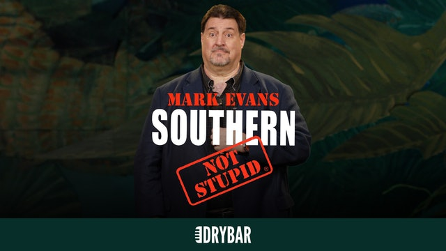 Mark Evans: Southern Not Stupid