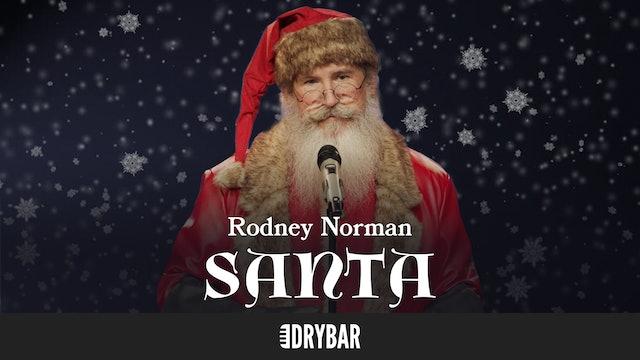 Rodney Norman: Santa