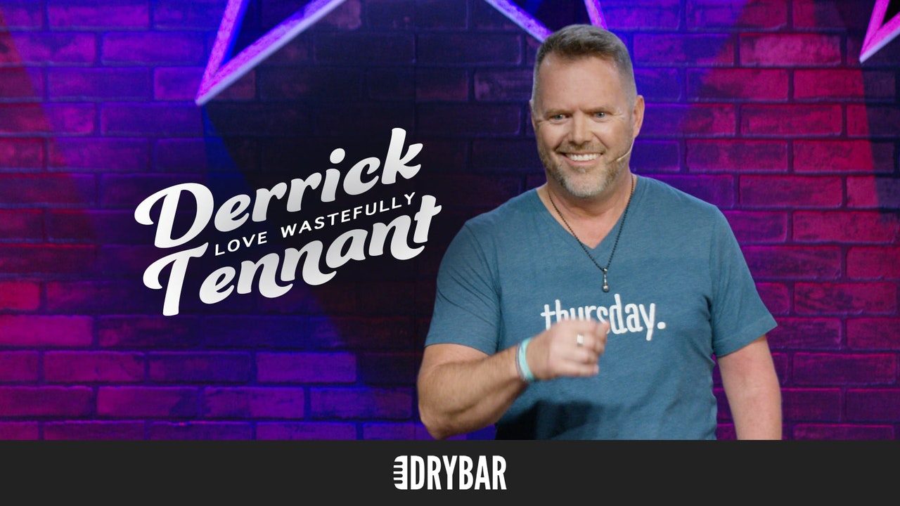 Derrick Tennant: Love Wastefully