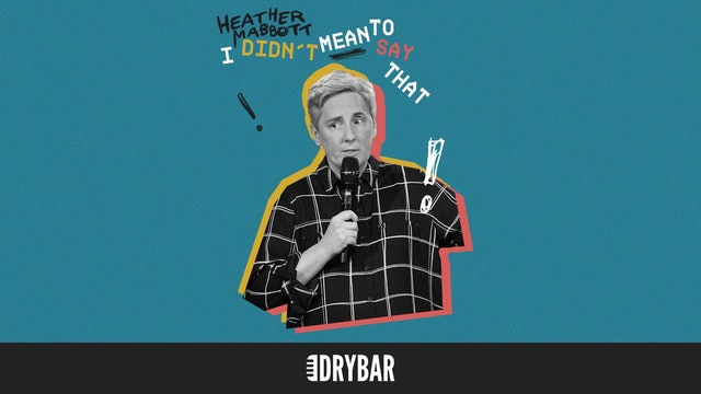 Heather Mabbott: I Didn't Mean To Say That
