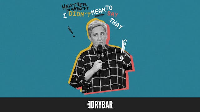 Heather Mabbott: I Didn't Mean To Say...