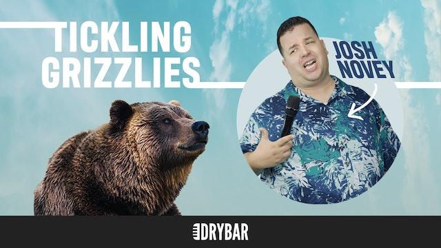 Josh Novey: Tickling Grizzlies