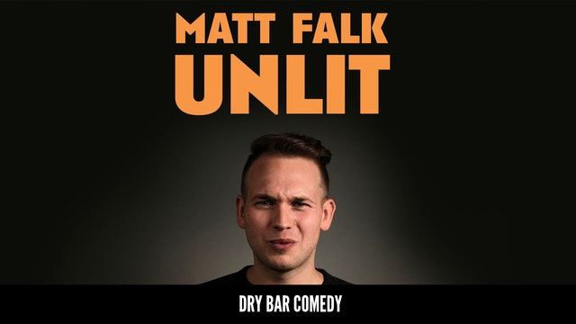 Matt Falk: Un-Lit