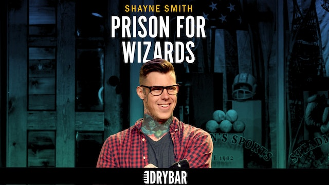 Shayne Smith: Prison for Wizards