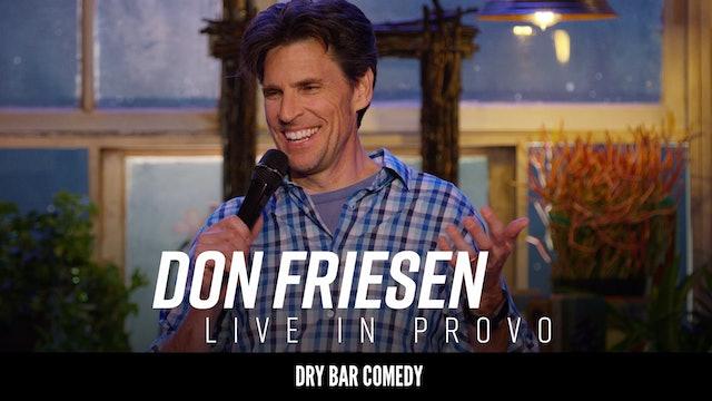Don Friesen: Live in Provo